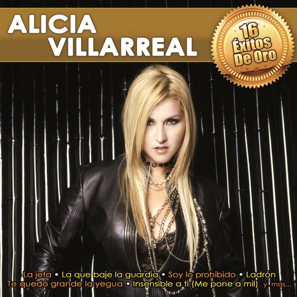 16 Éxitos de Oro Alicia Villarreal