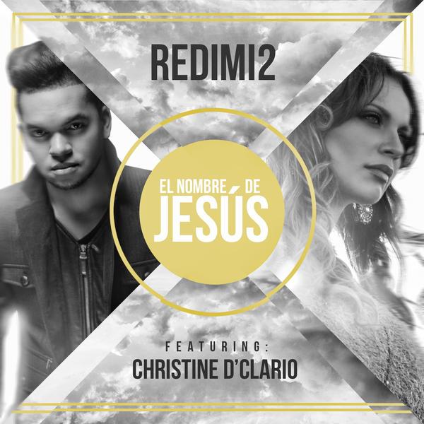 El Nombre De Jesús (feat. Christine D'clario) - Single