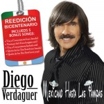 Diego Verdaguer – Mexicano Hasta Las Pampas: Special Edition (iTunes Plus AAC M4A) (Album)