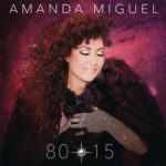 Amanda Miguel – 80 – 15 (iTunes Plus AAC M4A) (Album)